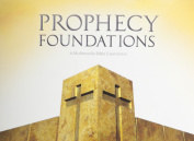 Prophecy Foundations
