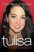 Tulisa - The Biography