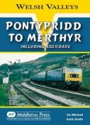 Pontypridd to Merthyr