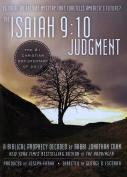 The Isaiah 9:10 Judgment [Region 1]