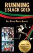 Running for Black Gold