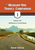 The Highway One Travel Companion, Volume 1