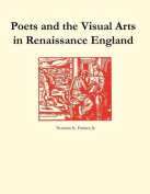 Poets and the Visual Arts in Renaissance England
