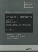 Carlson, Palmer, and Weston's International Environmental Law and World Order