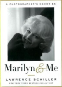 Marilyn & Me  : A Photographer's Memories