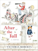 After the Fall: A Novel