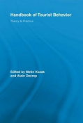 Handbook of Tourist Behavior