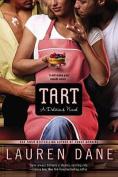 Tart (Delicious Novel)
