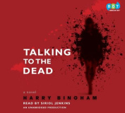 Talking to the Dead [Audio]