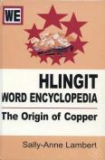 Hlingit Word Encyclopedia