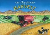 On the Farm, Harvest