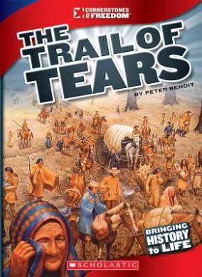 The Trail of Tears (Cornerstones of Freedom (Paperback))