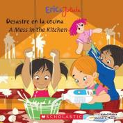 Desastre en la Cocina/A Mess In The Kitchen  [Spanish]