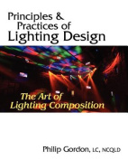 Principles and Practices of Lighting Design