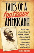 Tales of a Footloose American