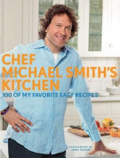 Chef Michael Smith's Kitchen (Us Edition)