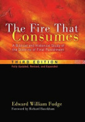 The Fire That Consumes