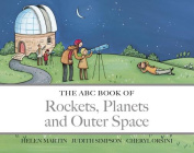 The ABC Book of Rockets, Planets and Outer Space (The ABC Book Of ...) [Board book]