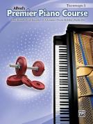 Premier Piano Course Technique, Bk 3