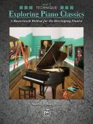 Exploring Piano Classics Technique, Bk 5