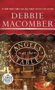 Angels at the Table [Large Print]