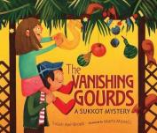 The Vanishing Gourds