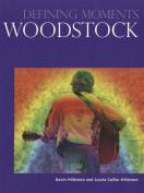 Woodstock (Defining Moments)