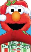 Elmo's Christmas Hugs (Sesame Street Hugs) [Board book]