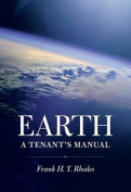 Earth: A Tenant's Manual