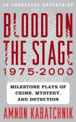 Blood on the Stage, 1975-2000