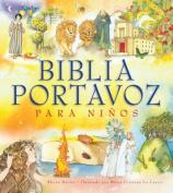 Biblia Portavoz Para Ninos [Spanish]