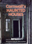 Cornwall's Haunted Houses
