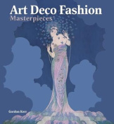 Art Deco Fashion Masterpieces