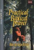 Practical Biblical Prayer Study Guide