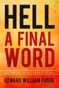 Hell A Final Word