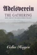 Adelsverein: The Gathering