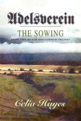 Adelsverein: The Sowing