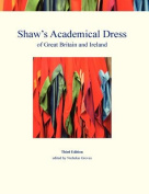 Shaw's Academical Dress of Great Britain and Ireland