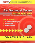 Job Hunting and Career Pain Relief