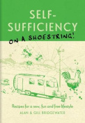 Self-sufficiency on a Shoestring [Board book]