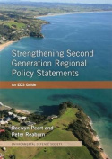 Strengthening Second Generation Regional Policy Statements