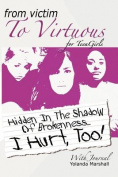 From Victim to Virtuous for Teengirls