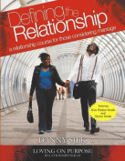 Defining the Relationship Workbook