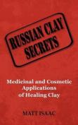 Russian Clay Secrets