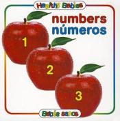 Numbers/Numeros (Healthy Babies/Bebes Sanos) [Board book] [Spanish]