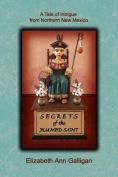 Secrets of the Plumed Saint