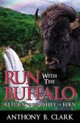 Run with the Buffalo