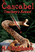 Cascabel: Treachery's Reward
