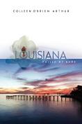 Louisiana Called My Name