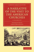 A Narrative of the Visit to the American Churches - 2 Volume Set